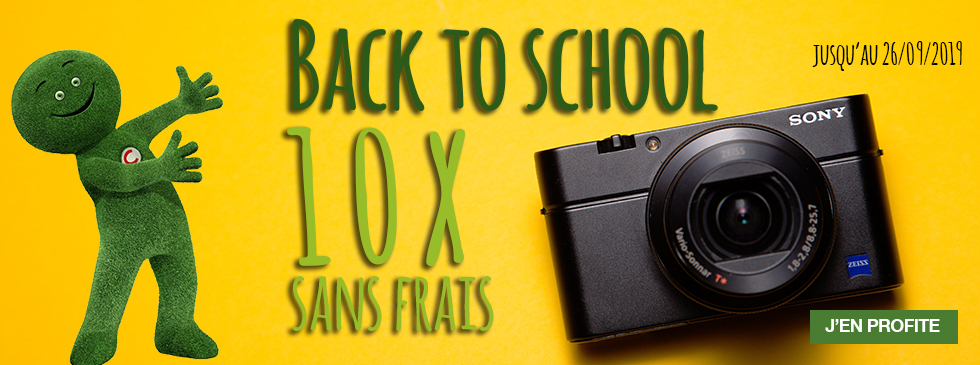 Cetelem 10x sans frais - Back to School