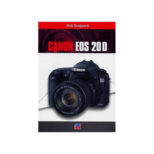 photo Editions Eyrolles / VM Livre Canon EOS 20D