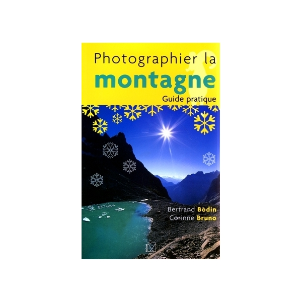 photo Editions Eyrolles / VM Photographier la montagne